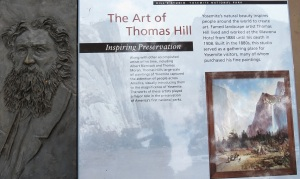 At the Visitor Center. Thomas Hill was a Hudson School painter before moving to California.